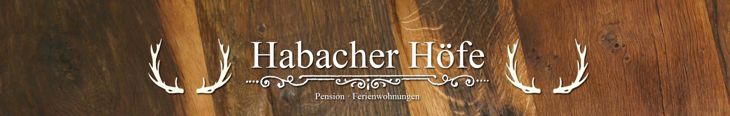 Habacher Höfe - Pension und Ferienwohnungen